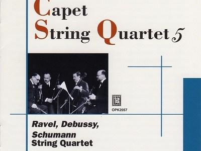 カペー弦楽四重奏団 ラヴェル、ドビュッシー(1928.6録音)ほかを聴いて思ふ