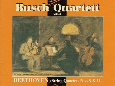 ブッシュ弦楽四重奏団 ベートーヴェン「ラズモフスキー第3」(1933.11録音)ほかを聴いて思ふ
