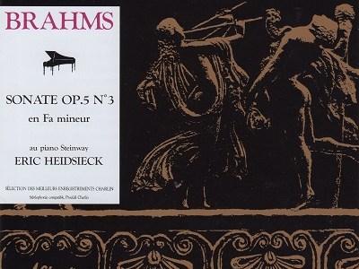 ハイドシェック ブラームス ピアノ・ソナタ第3番(1970年代中頃録音)を聴いて思ふ