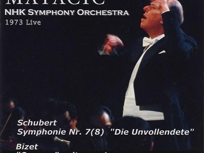 マタチッチ指揮NHK響 シューベルト 交響曲第8番「未完成」ほか(1973.12.27Live)