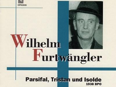 フルトヴェングラー指揮ベルリン・フィル ワーグナー 「パルジファル」第1幕前奏曲と聖金曜日の音楽(1938.3.15録音)ほか