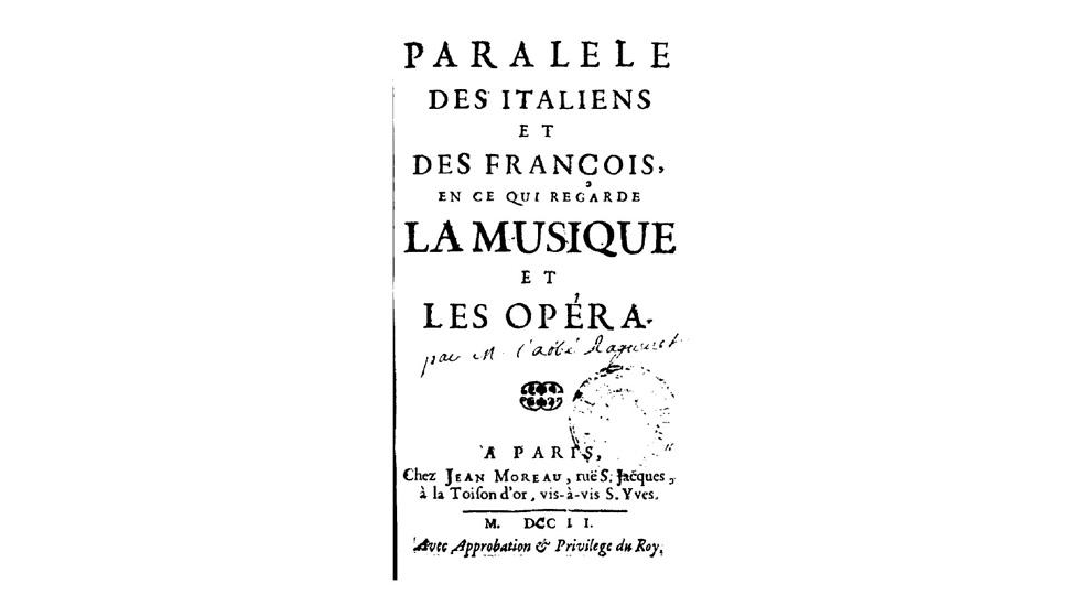 Paralèle des Italiens et des François en ce qui regarde la musique et les opéra