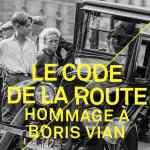 Couverture du cd - Le code de la route, hommage à Boris Vian