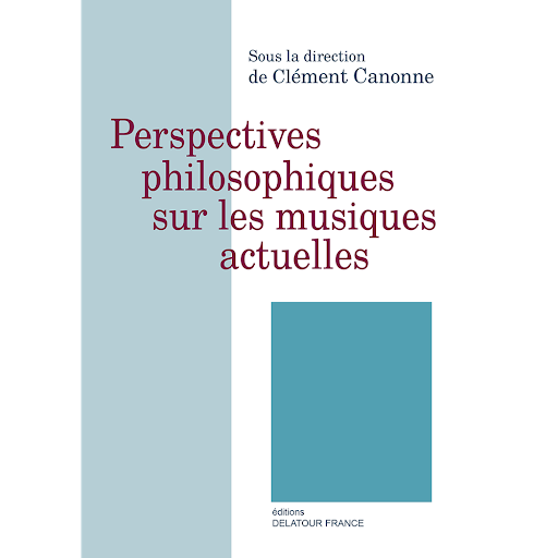 Perspectives philosophiques sur les musiques actuelles