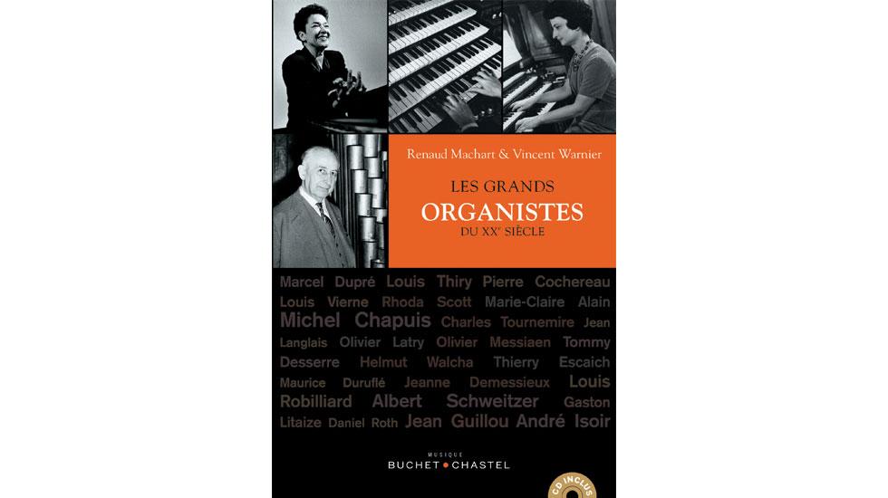 Les grands organistes du XXème siècle