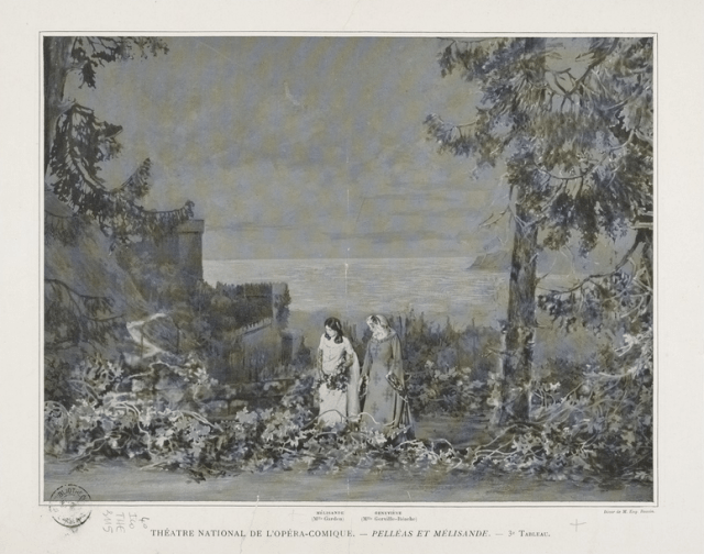 Metteurs en scène et régisseurs : Pélléas et Mélisande, mise en scène d'Albert Carré