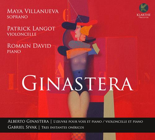 L'enregistrement dédié à Ginastera par Romain David, Maya Villanueva et Patrick Langot