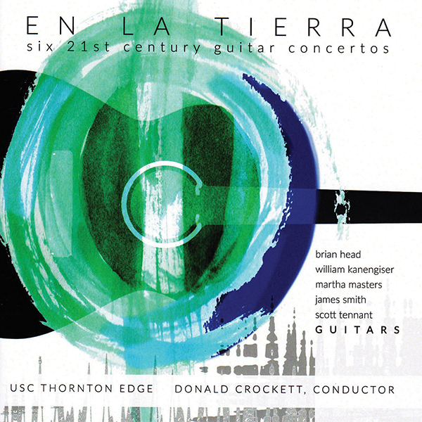 En La Tierra- Six 21st-Century Guitar Concertos Review Classical Guitar Magazine Brian Head, William Kanengiser, Scott Tennant, James Smith, Martha Masters