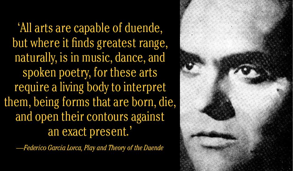 Frederico Garcia Lorca Theory Duende Flamenco