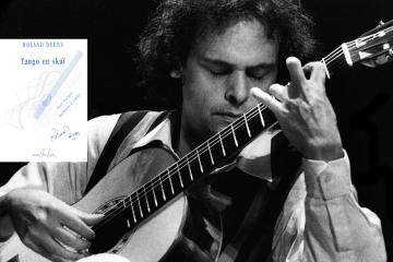 Roland Dyens Method Tango en Skai Classical Guitar Magazine