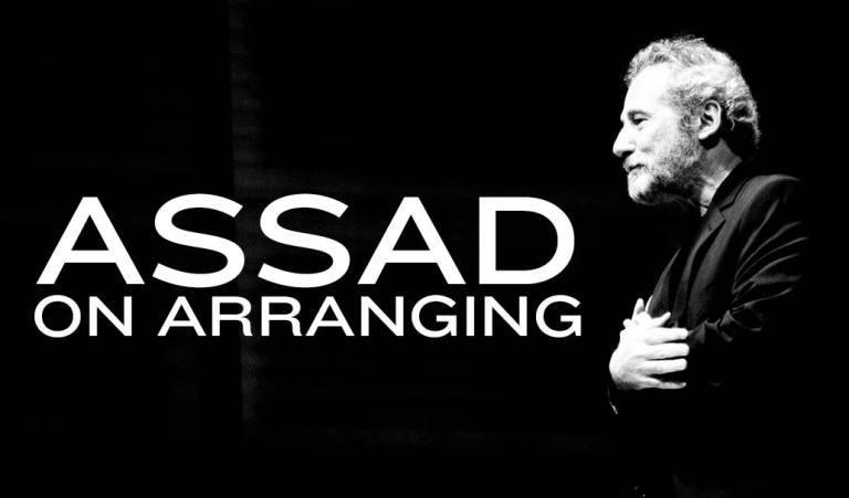 Assad on Arranging Classical Guitar