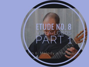 learning etude no. 8 villa-lobos