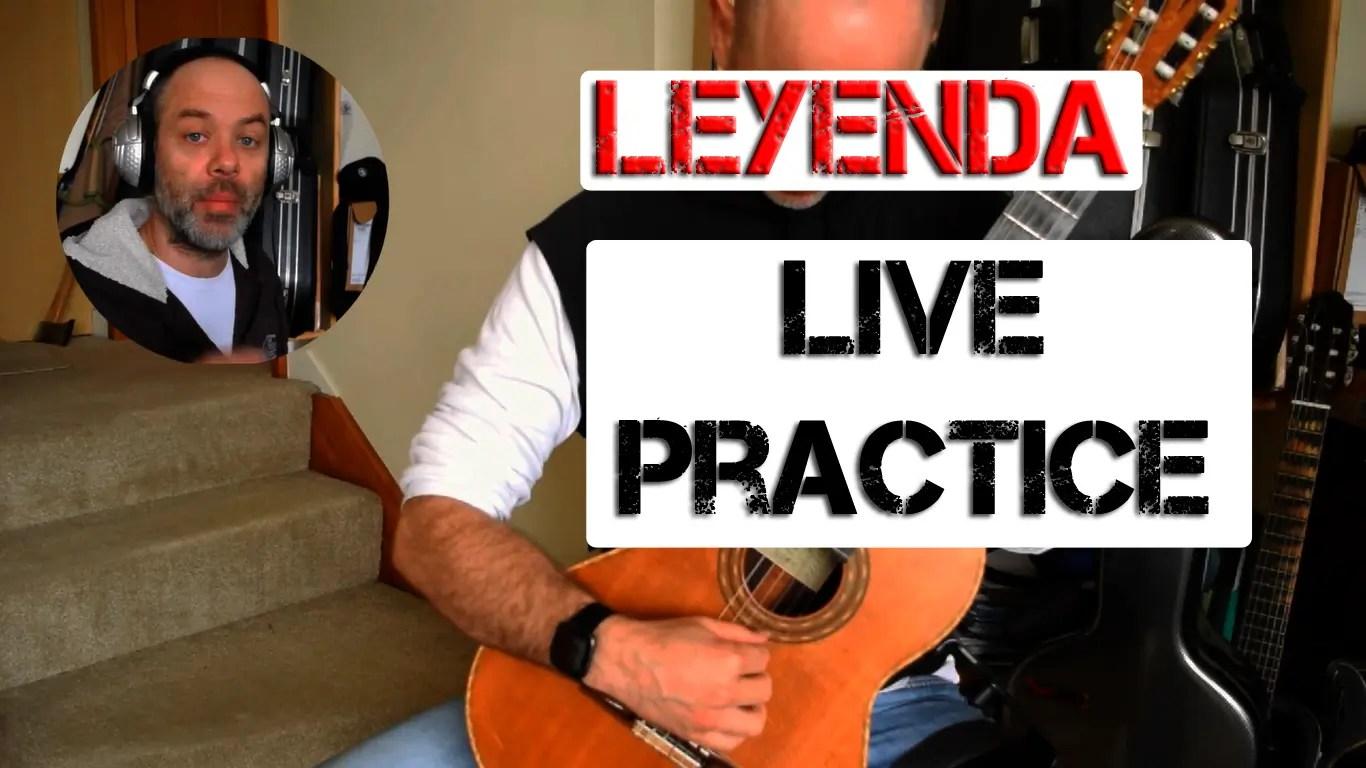 Leyenda – Live Guitar Practice