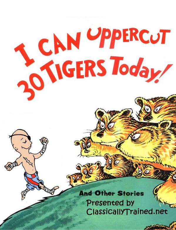 sagat street fighter dr seuss I can uppercut 30 tigers today