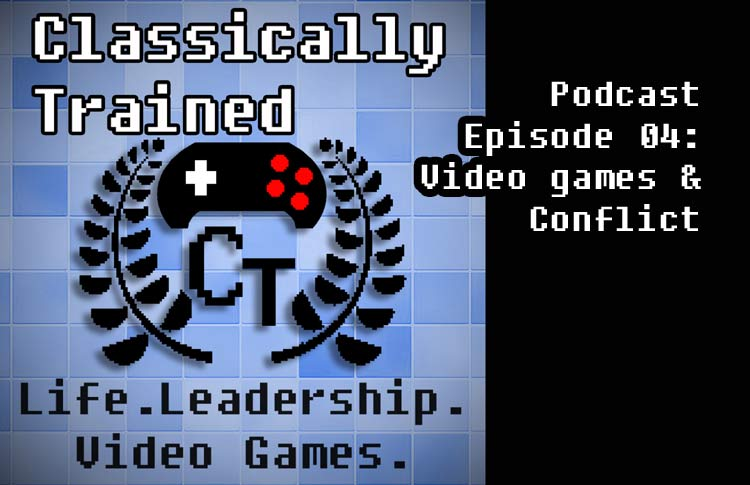 life lessons from video games classically trained podcast leadership