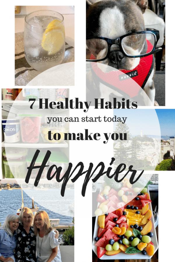 Seven Healthy Habits to Make you Happier