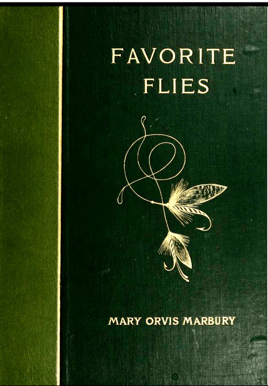 Favorite Flies book by Mary Orvis Marbury