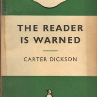 The Reader is Warned by Carter Dickson