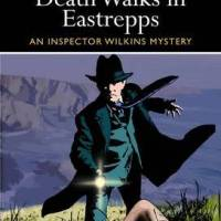 Death Walks In Eastrepps by Francis Beeding