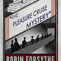 The Pleasure Cruise Mystery by Robin Forsythe