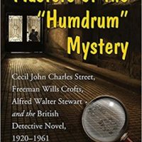 Masters Of The Humdrum Mystery by Curtis Evans