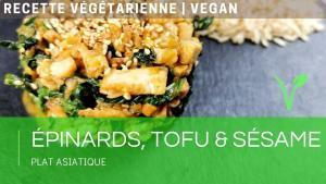 👨🍳Épinards, tofu et sésame | Recette végétarienne / vegan asiatique