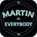 Martin vs. Everybody