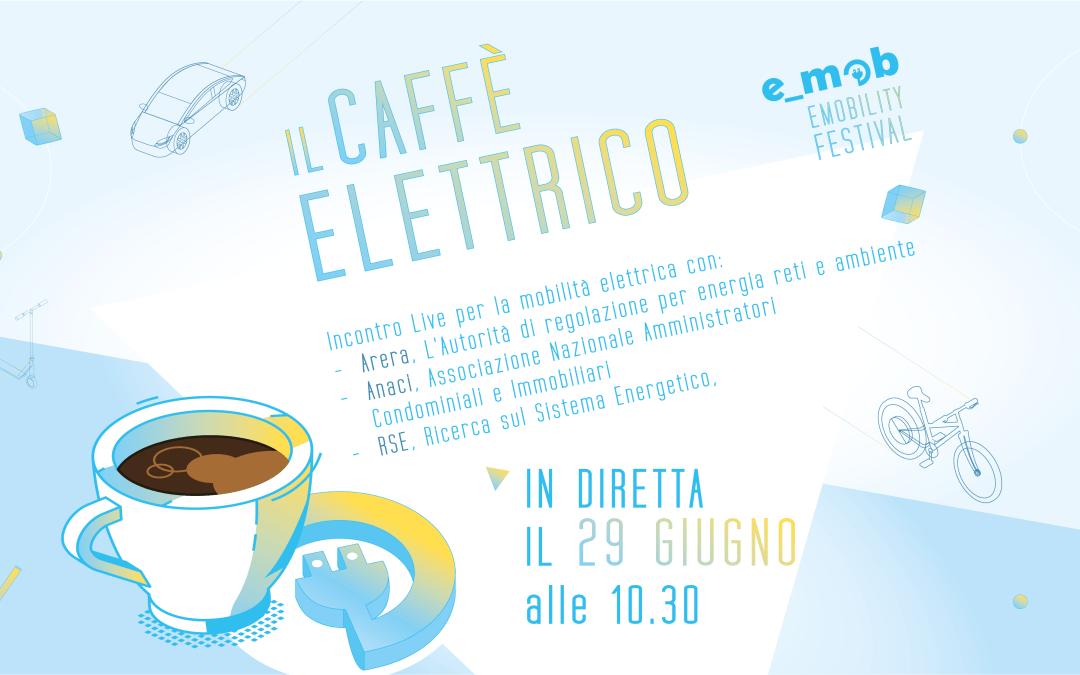 Segna la data: Caffè Elettrico con Arera, Anaci, RSE