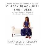 Classy Black Girl Etiquette Sharelle D Lowery Ebook