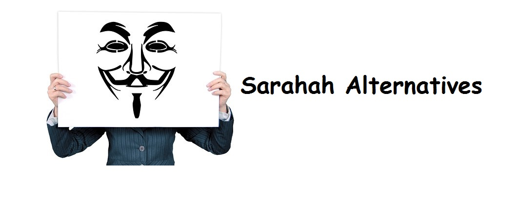 10 Best Sarahah Alternatives 2018-2019 {Anonymous Messaging App