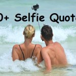 500+ Selfie Quotes 2019 (Inspirational Quotes, Lyrical Quotes, Love…)
