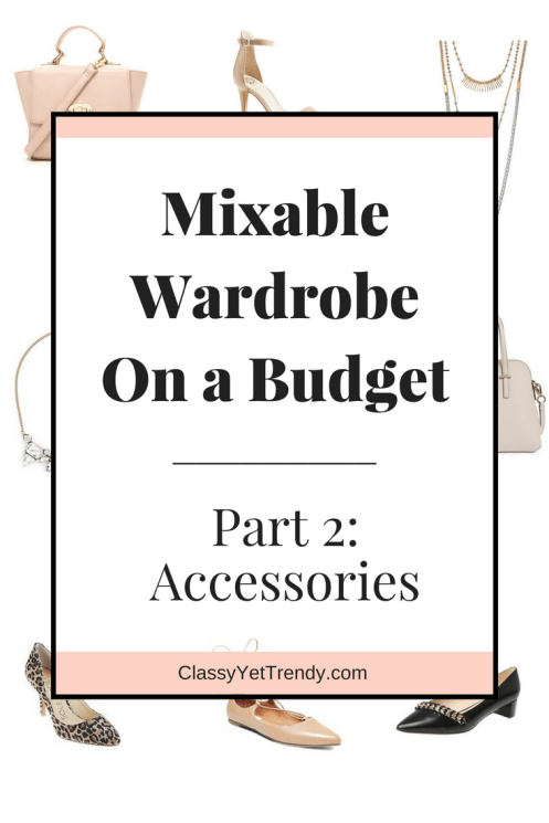 Mixable Wardrobe On a Budget Part 2 Accessories