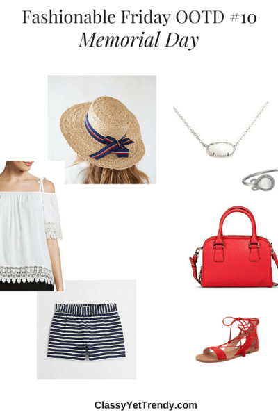 Fashionable Friday OOTD #10: Memorial Day