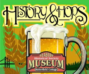 Seaside Museum History & Hops @ Seaside Brewing Co |  |  |