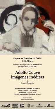 Claudia Campaña. Adolfo Couve- imágenes inéditas. Invitación 2017