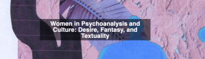 Women_in_Psychoanalysis_and_Culture