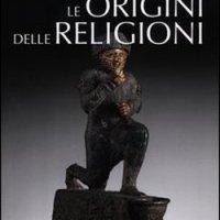 Le origini delle religioni