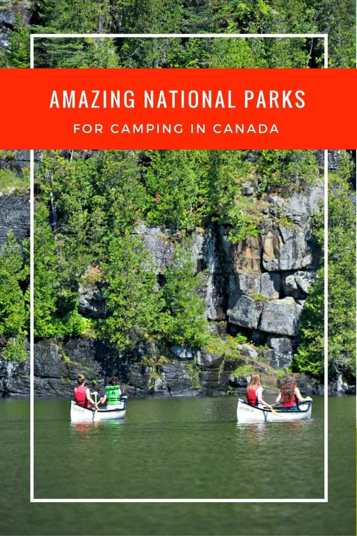 Canada is an amazing destination to explore the great outdoors; what you need to know to find the best camping in national parks in Canada.