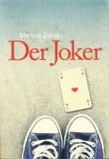 Der Joker - Markus Zusak (4/5) 448 Seiten
