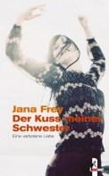 Der Kuss meiner Schwester - Jana Frey (5/5) 190 Seiten