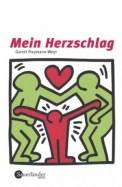 Mein Herzschlag - Garret Freymann-Weyr (3/5) 168 Seiten