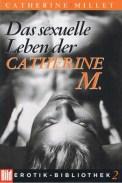 Das sexuelle Leben der Catherine M. - Catherine Millet (2/5) 285 Seiten