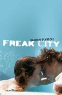Freak City - Kathrin Schrocke (3/5) 240 Seiten
