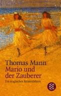 Mario und der Zauberer - Thomas Mann (3/5) 107 Seiten