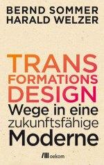 Transformationsdesign - Bernd Sommer & Harald Welzer (4/5) 222 Seiten
