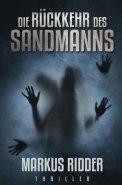 Die Rückkehr des Sandmanns - Markus Ridder (3/5) 356 Seiten