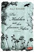 Das Mädchen mit den gläsernen Füßen - Ali Shaw (4/5) 397 Seiten
