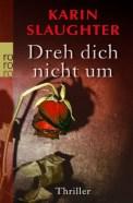 Dreh dich nicht um - Karin Slaughter (4/5) 416 Seiten