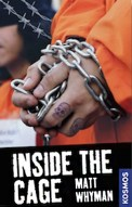 Inside the cage - Whyman Matt (3/5) 313 Seiten