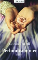 Perlmuttsommer - Deirdre Purcell (4/5) 528 Seiten